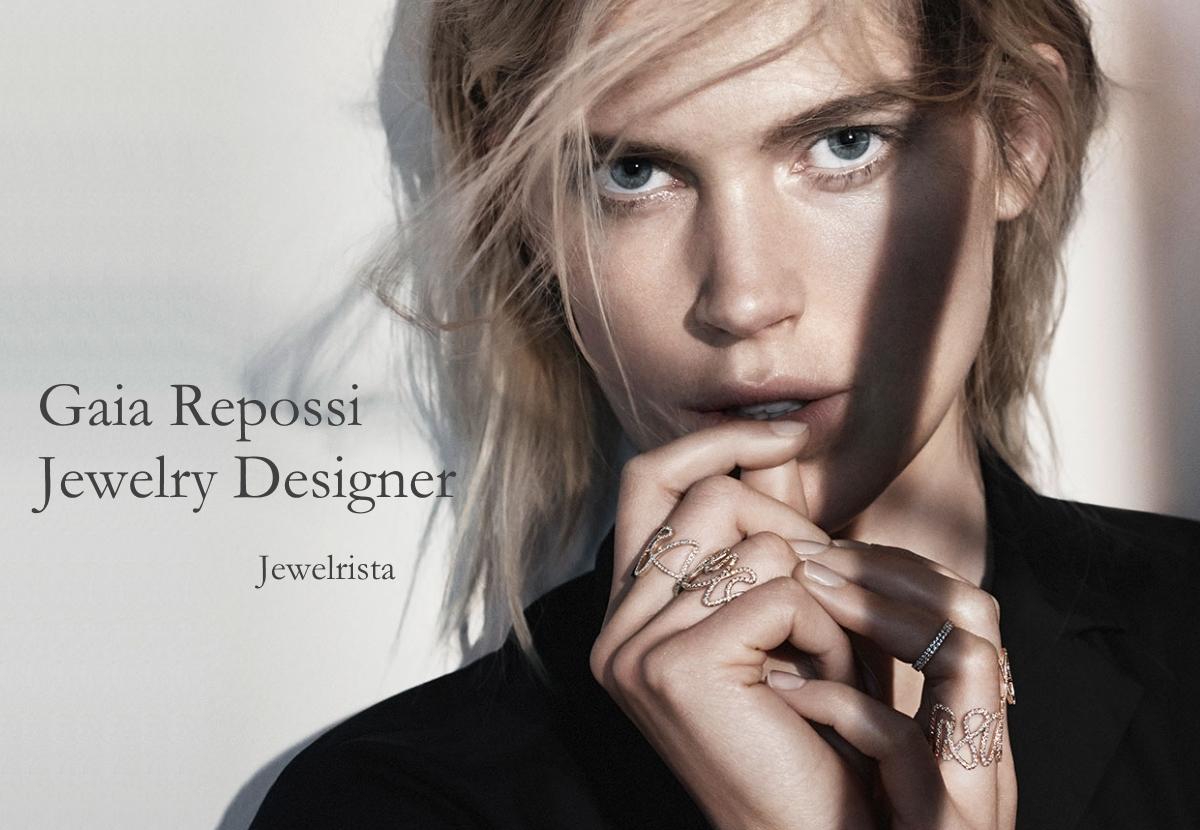 Gaia Repossi – Italian Jewelry Designer