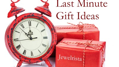 Last Minute Gift – Jewelry Ideas